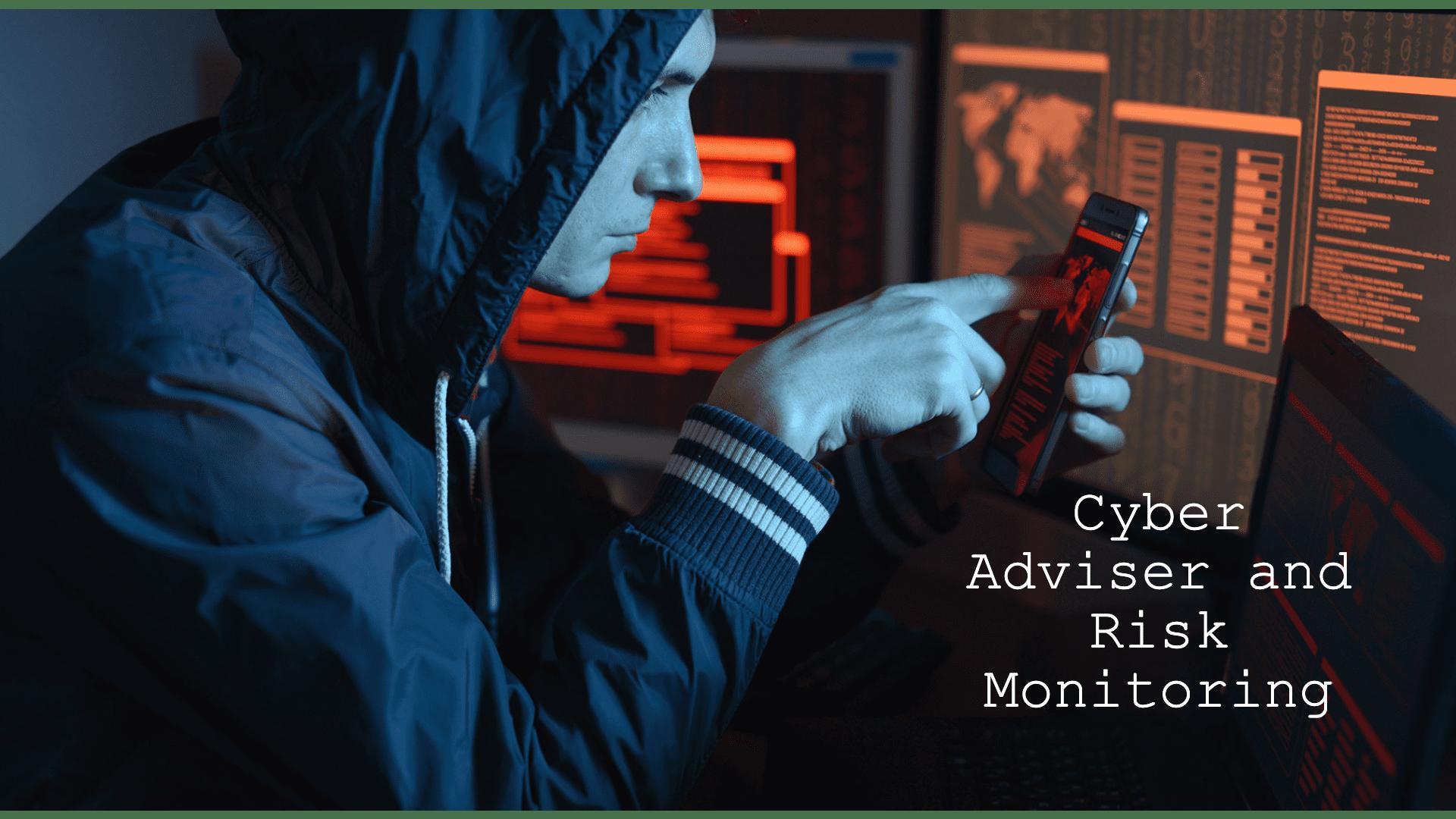 Cyber Adviser Risk Monitoring