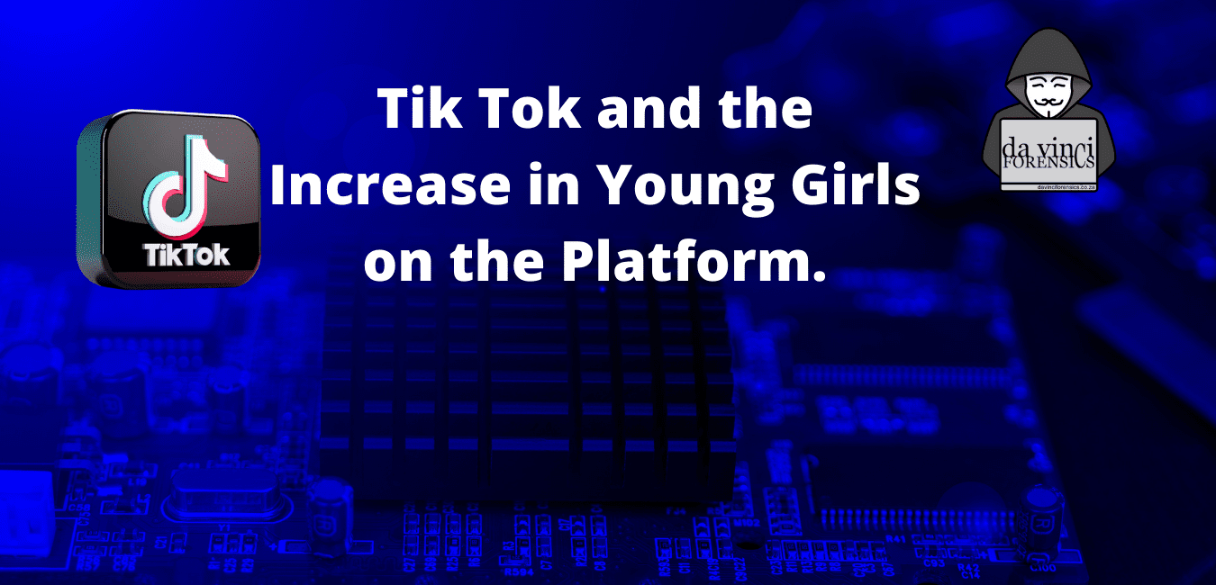 Tik Tok and the Increase in Young Girls on the Platform.